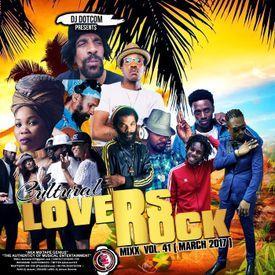 Cultural Lovers Rock Mix Vol. 41 (Reggae Mixtape 2017)
