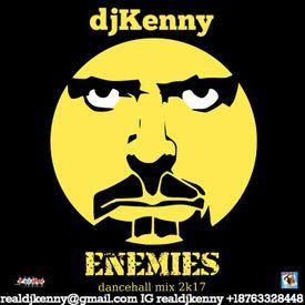 Enemies (Dancehall Mixtape 2017)
