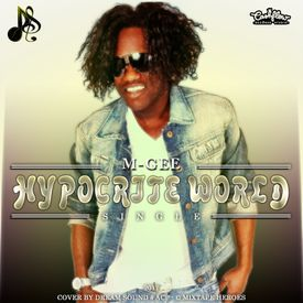 Hypocrite World (Reggae 2017) {Cashflow Records}