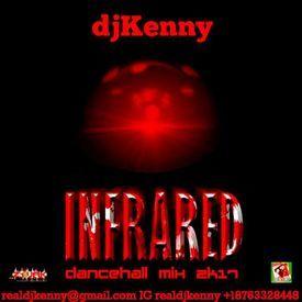 Infrared (Dancehall Mixtape 2017)