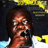 DREAM-SOUND MEDIA - So Strange [Rootsman Riddim] (Reggae Single 2017) Cover Art