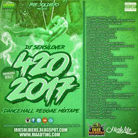 420 (Reggae & Dancehall Mixtape 2017)