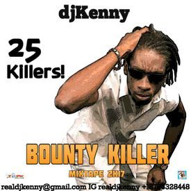 Bounty Killer, 25 Killers (Dancehall Mixtape 2017)