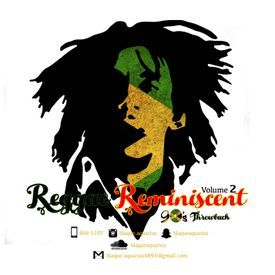 Reggae Reminiscent Volume 2 (Nineties Throwback) (Mixtape 2017)