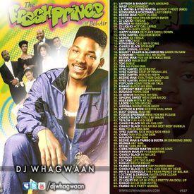The Fresh Prince Of Bel Air (Dancehall Mixtape 2011)