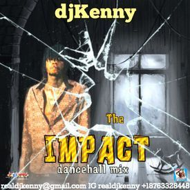 The Impact (Dancehall Mixtape 2017)
