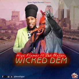 Wicked Dem (Reggae 2017) {Street Digital Records}