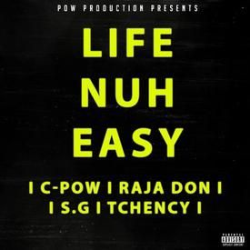 Life Nuh Easy