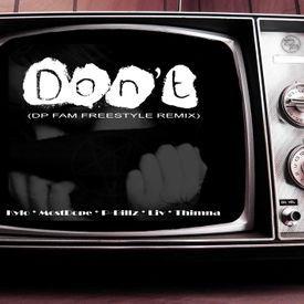 Don't (DreamzProducxions family Remix)