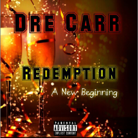 05-dre-carr-they-done-fucked-up-prod.-by-dre-carr