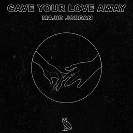 Gave Your Love Away (Uber Enhanced)