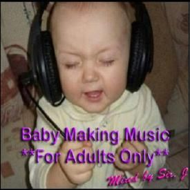 Baby Making Music 3
