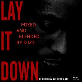 Lay It Down Remix