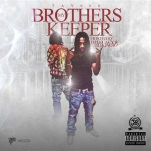 My Brothers Keeper by Tay600, from King David Barksdale