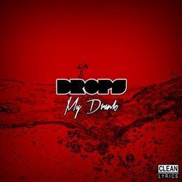 Drops - My Drank Cover Art