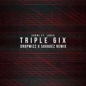 Triple 6ix (Dropwizz x Savagez Remix)