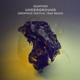 Underground (Dropwizz 'Festival Trap' Remix)