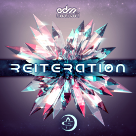 Reiteration [EDM.com Exclusive]