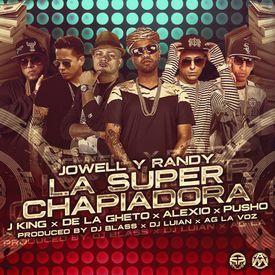 La Super Chapiadora (Official Remix) (By JGalvezFlow)