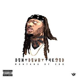 Montana of 300 - My Dough Ft. Jalyn Sanders & No Fatigue