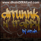 The drrunnkNtrappy Mixtape by dtrain