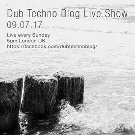 Dub Techno Blog Live Show - 09