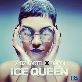VYbz Kartel x Toian ~ Ice Queen