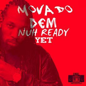DEM NUH READY YET