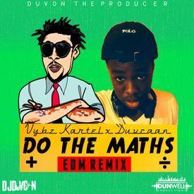 DO THE MATHS : EDM REMIX