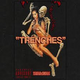 Trenches (#SluggedNJabbed by @DynamicJAB)