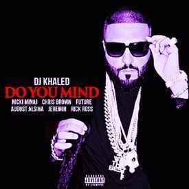 DJ Khaled - Do You Mind (Zero Gravity Chopped & Screwed)
