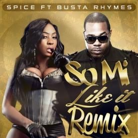 So Mi Like It  ft Busta Rhymes