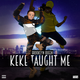 "KeKe Taught Me Produced By ""The Crew"" BMB Records"