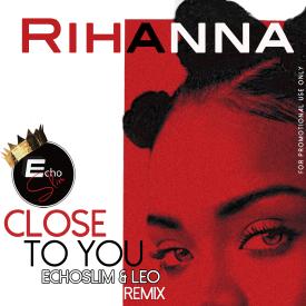 Close To You (Remix)