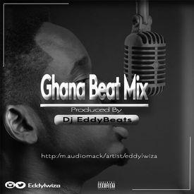Ghana Beat Mix 2017