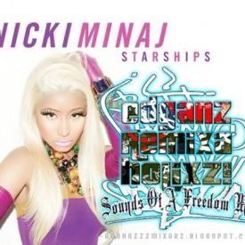 EdGanz Remixaholicxz! + Nicki Minaj - Starship (Hype Mix)