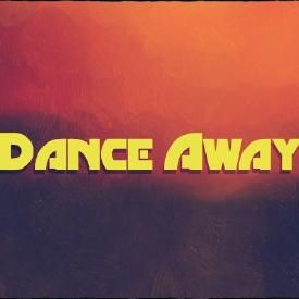 Dance Away (Original Mix)