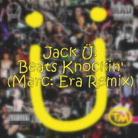 Beats Knockin' (Marc Era Remix)