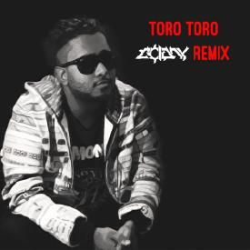 Toro Toro (Colony Bootleg)