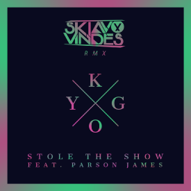 Stole The Show (Skiavo & Vindes Rmx)