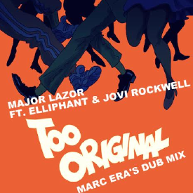Too Original (Marc Era Dub Mix)