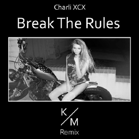 Break The Rules (Kevin Miller Remix)