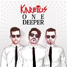 Karetus - One Deeper