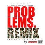 eGo Jaleel - Problems Remix ft. Giftz (DJ Hustlenomics Mix)  Cover Art