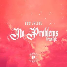 No Problems Freestyle