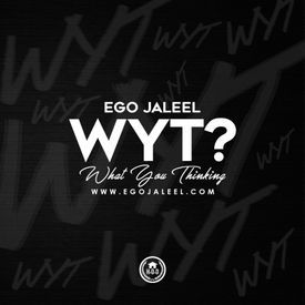 WYT (What You Thinkin)