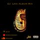Last Son Of Pharaoh (DJ Lani Album Mix)