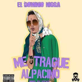 Me Trague Alpacino (By AdelElDominio)