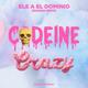 Codeine Crazy Spanish Remix