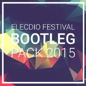 ELECDIO PODCAST EP.01 : Festival Bootleg Pack 2015 Vol.1